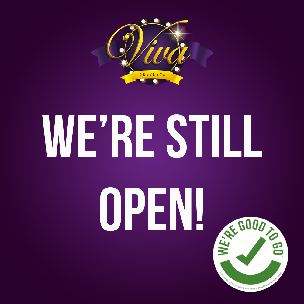 "Viva ""We're still open!"" poster"